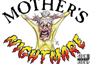 Mothers Nightmare